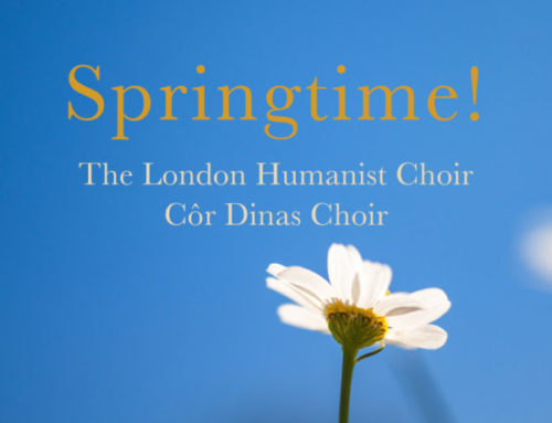 Springtime! Concert with The London Humanist Choir & Côr Dinas Choir
