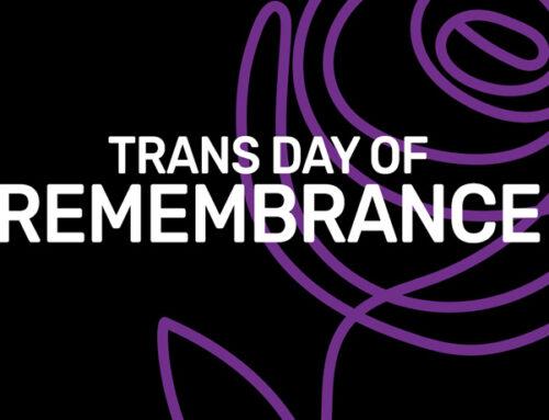 Trans Day of Remembrance – 20 Nov